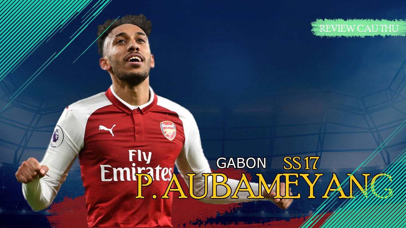 P. Aubameyang 17 – The Fast And Furious Trong FO4