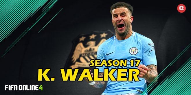 Review K.Walker 17 FiFa Online 4-Best RB Season 17