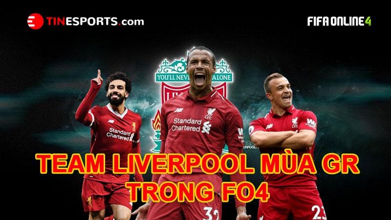 Team Liverpool – Những Cái Tên Đáng Chú Ý Nhất Mùa GR