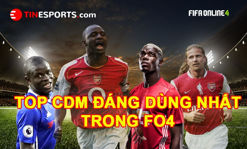 Top 10 CDM Đáng Sử Dụng Nhất Trong Fifa Online 4 Hiện Nay-min