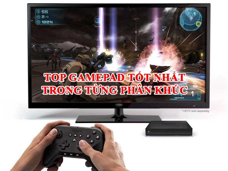 Top Tay Cầm Chơi Game FO4 Theo Từng Phân Khúc