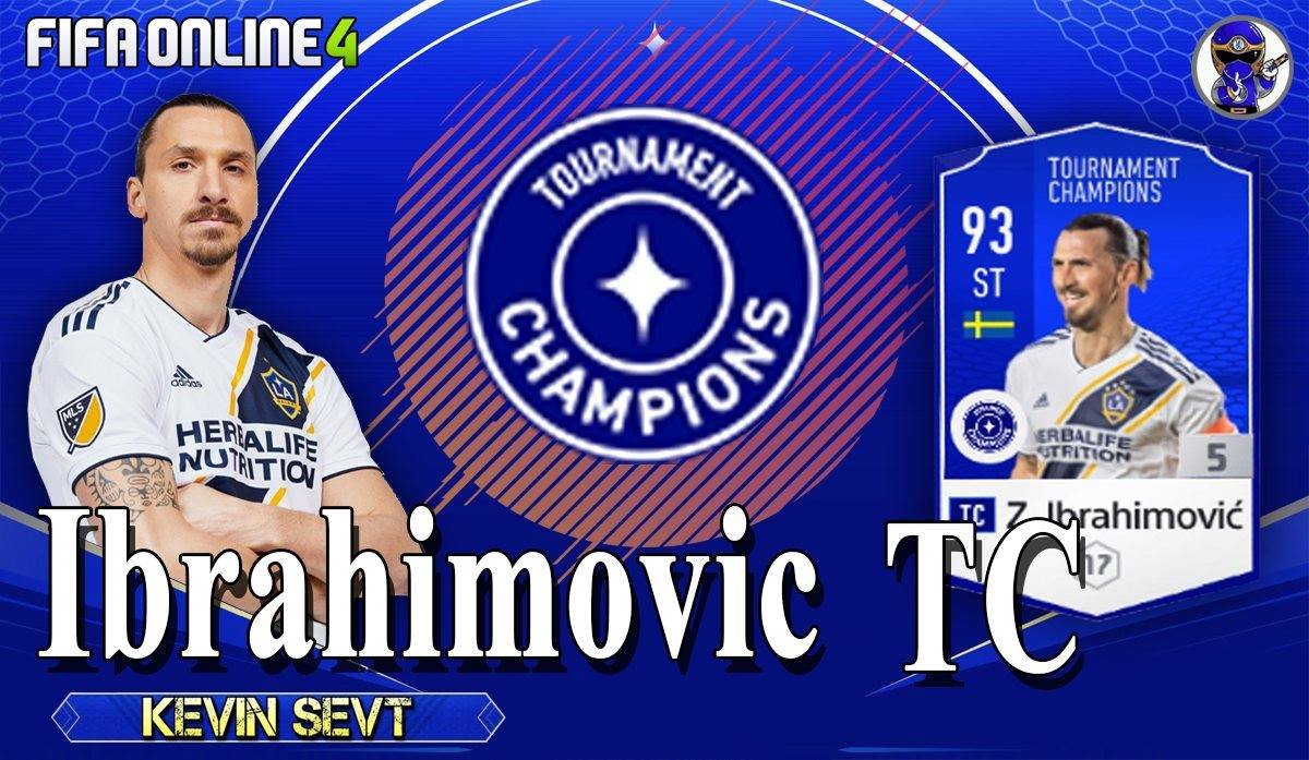 FO4 – Review Ibrahimovic Mùa TC Trong FiFa Online 4