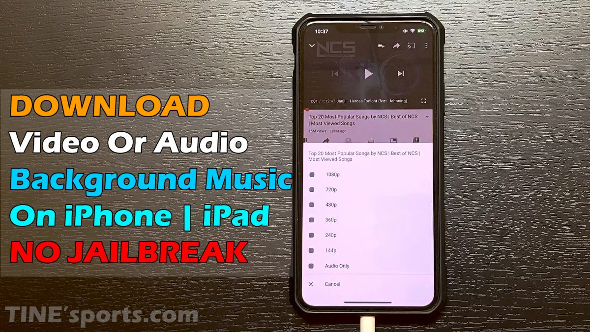 DOWNLOAD Video Or Audio Background Music On iPhone | iPad NO JAILBREAK with Cercube 5